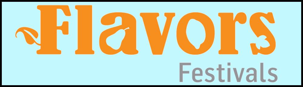 Flavors Festivals Info & Archive